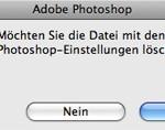 Photoshop Voreinstellungsdatei beim Programmstart löschen