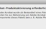 """Fehlermeldung beim Start von Adobe Acrobat: """"Paket-Produktaktivierung erforderlich"""""""
