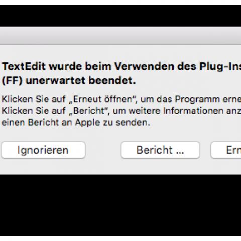 """TextEdit Fehlermeldung: """"TextEdit wurde beim Verwenden des Plug-Ins unerwartet beendet."""""""